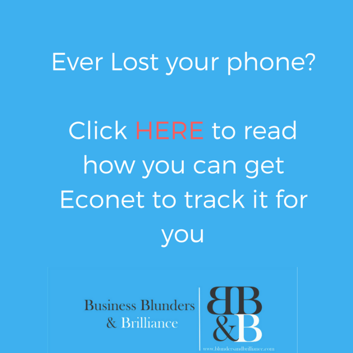 Ever Lost your Phone/ Click Here to read how you can get Econet to track it for you
