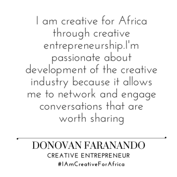 #IAmCreativeForAfrica_Donovan_Faranando